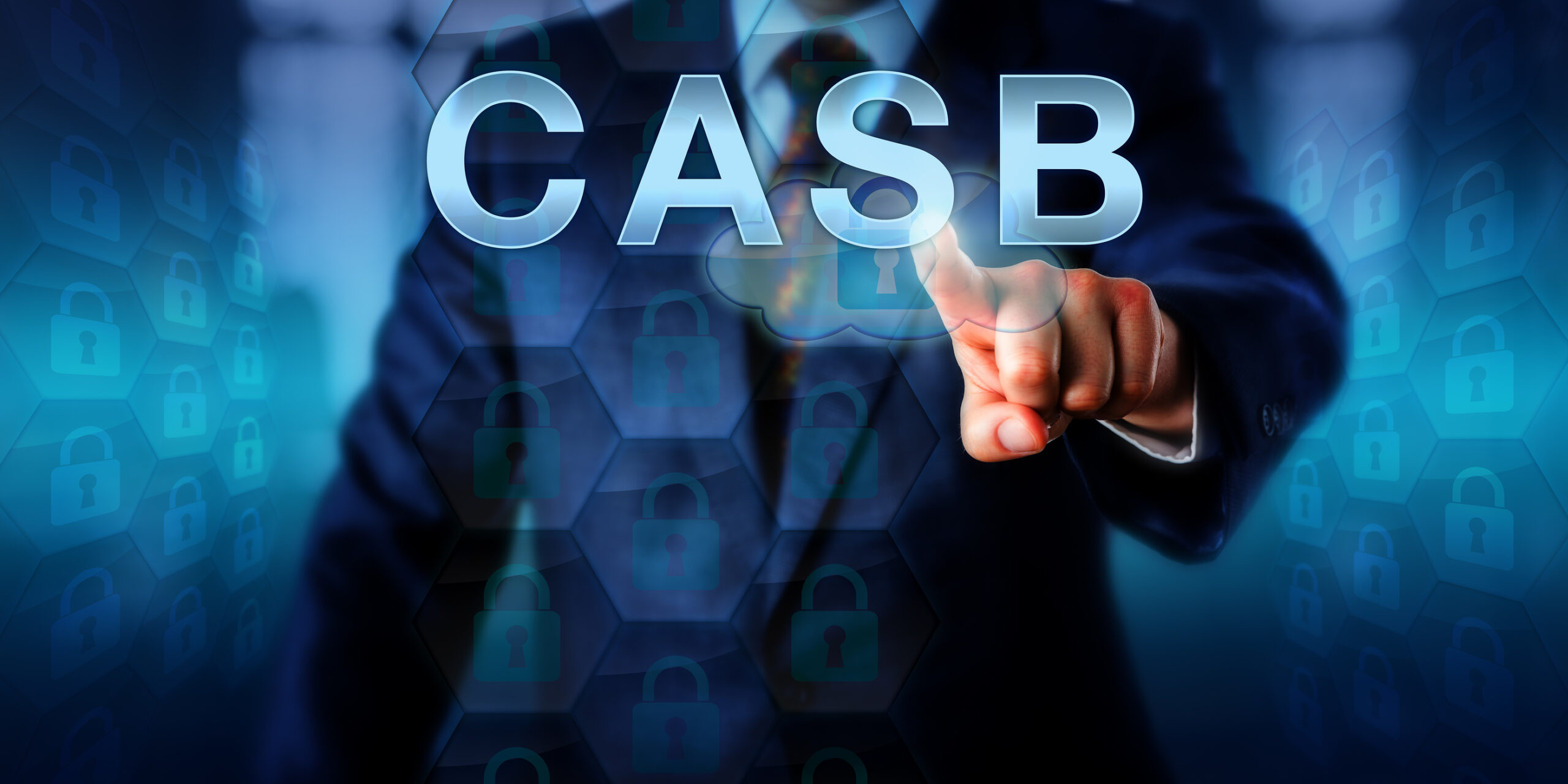 What is a Cloud Access Security Broker (CASB) & Why Do We Need One?